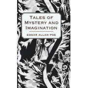 Tales of Mystery and Imagination by Edgar Allen Poe