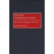 Pacific Turning Point by Charles W. Koburger