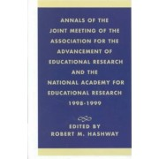 Annals of the Joint Meeting of the Association for the Advancement of Educational Research and the National Academy for Educational Research 1998-1999 by Robert Michael Hashway