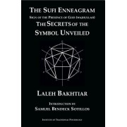 The Sufi Enneagram: Sign of the Presence of God (Wajhullah): The Secrets of the Symbol Unveiled