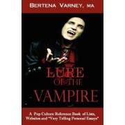 Lure of the Vampire by Bertena Varney M a