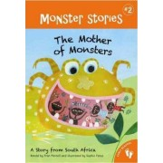 Monster Stories 2: Mother of Monsters by Fran Parnell