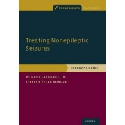Treating Nonepileptic Seizures by W. Curt LaFrance