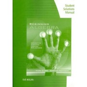 Student Solutions Manual for Clark/Anfinson's Beginning Algebra: Concepts Through Applications by Mark Clark