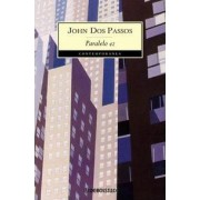 Paralelo 42 / The 42nd Parallel by John Dos Passos