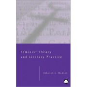Feminist Theory and Literary Practice by Deborah L. Madsen