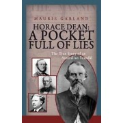 Horace Dean: A Pocket Full of Lies by Maurie Garland