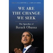 We Are the Change We Seek by E. J. Dionne