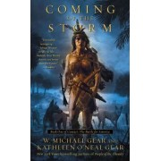 Coming of the Storm by W Michael and Kathleen O Gear