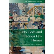 No Gods and Precious Few Heroes by Christopher Harvie