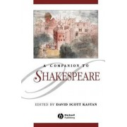 A Companion to Shakespeare by David Scott Kastan