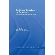 Reclaiming Education for Democracy by Paul Shaker