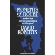 Moments of Doubt by David Roberts
