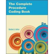 Complete Procedure Coding Book by Shelley Safian