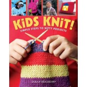 Kids Knit! by Sarah Bradberry