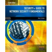 Security+ Guide to Network Security Fundamentals by Mark Ciampa
