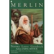 Merlin by Norma Lorre Goodrich