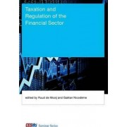 Taxation and Regulation of the Financial Sector by Ruud A. De Mooij