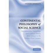 Continental Philosophy of Social Science by Yvonne Sherratt