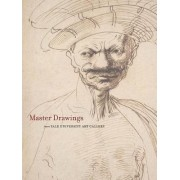 Master Drawings from the Yale University Art Gallery by Suzanne Boorsch