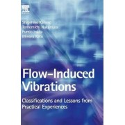 Flow Induced Vibrations by Tomomichi Nakamura