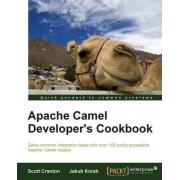 Apache Camel Developer's Cookbook by Scott Cranton