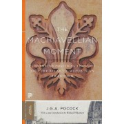 The Machiavellian Moment by J. G. A. Pocock
