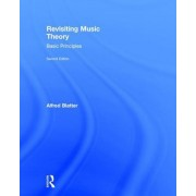 Revisiting Music Theory: A Guide to the Practice
