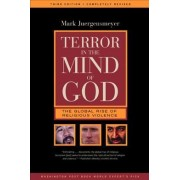 Terror in the Mind of God by Mark K. Juergensmeyer