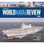 Seaforth World Naval Review 2014 by Conrad Waters