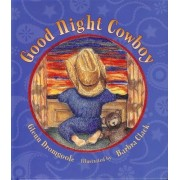 Good Night Cowboy by Glenn Dromgoole