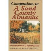 Companion to Sand County Almanac by J. Baird Callicott