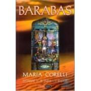 Barabas istorisire de pe timpul lui Hristos - Maria Corelli