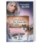 Clarissa 3 - Die Nacht der Wölfe