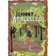 Legend of Johnny Appleseed: Graphic Novel by Arch Stone