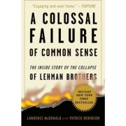 A Colossal Failure of Common Sense by Lawrence G McDonald