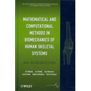 Mathematical and Computational Methods and Algorithms in Biomechanics by Jiri Nedoma