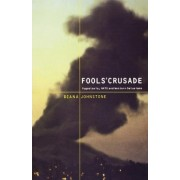 Fool's Crusade by Diana Johnstone