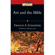 Art and the Bible by Francis A Schaeffer