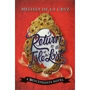 Disney Return to the Isle of the Lost by Melissa de La Cruz