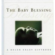 The Baby Blessing by Helen Exley