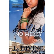 No Mercy by L Divine