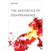 The Aesthetics of Disappearance by Paul Virilio