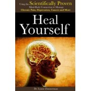 Heal Yourself by Lynn Zimmerman