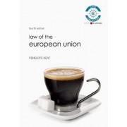 Law of European Union by Penelope Kent