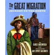 Great Migration: Journey to the North by Eloise Greenfield