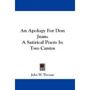 An Apology for Don Juan by Professor John W Thomas