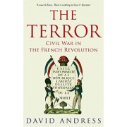 David Andress The Terror: Civil War in the French Revolution