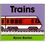 Trains Board Book by Byron Barton