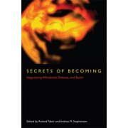 Secrets of Becoming by Roland Faber